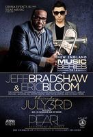 Jeff Bradshaw and Eric Bloom-New England Music Series...