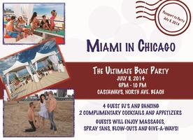 MIAMI IN CHICAGO ~ The Ultimate Boat Party!