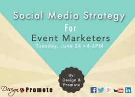 Social Media Strategy for Event Marketers