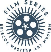 Briscoe Museum Film Series: The Urban West presents...