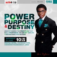 Power, Purpose & Destiny