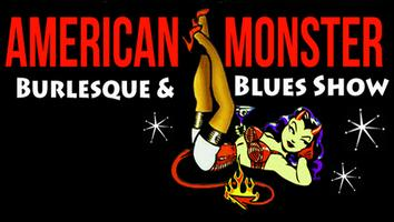 American Monster - Blues and Burlesque