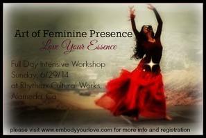 Art of Feminine Presence: Love Your Essence - 1 Day...