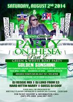2nd Annual PARTY ON THE SEA (GREEN & WHITE BOAT...