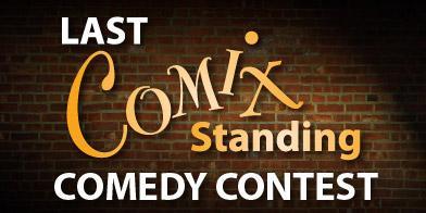 LAST COMIX STANDING CONTESTSeason 2 -...