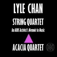 String Quartet: An AIDS Activist's Memoir in Music by...