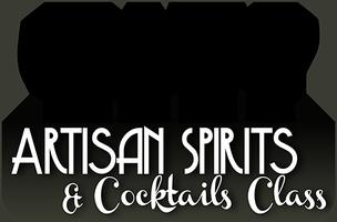Artisan Spirits & Cocktails Class