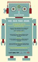Bike/Hack/Make/Drank