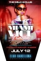 "Mile Hi Club Ent Presents ""Miami Vice Fiasco"" the..."