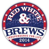Red, White, and Brews - Independence for Life