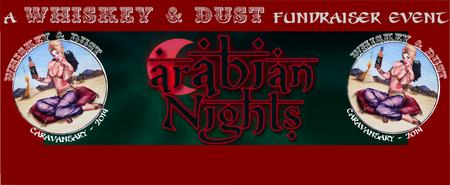 ARABIAN NIGHTS A Whiskey & Dust Fundraiser Event