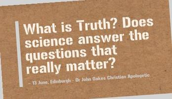 John Oakes - What is Truth?