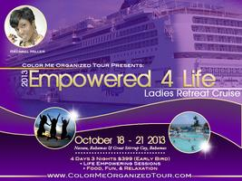 2013 Empowered 4 Life Retreat CRUISE