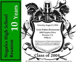 NOGALES HS 2004 - TEN YEAR REUNION!