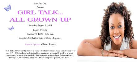 """Girl Talk...All Grown Up"" Lunch Seminar"