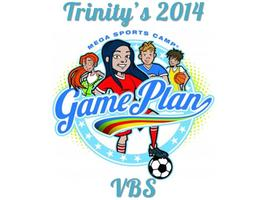 Trinity's VBS Game Plan