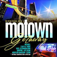 Mrdwilson.com's Motown Getaway 2014