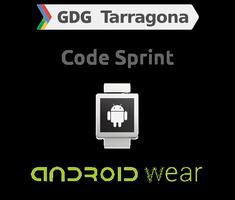 Code Sprint Android Wear Tarragona