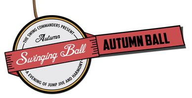 The Swing Commanders' Autumn Swinging Ball - with THE...