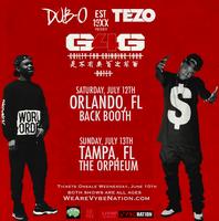 Dub O & Tezo #G4GTour (Tampa, FL) The Orpheum
