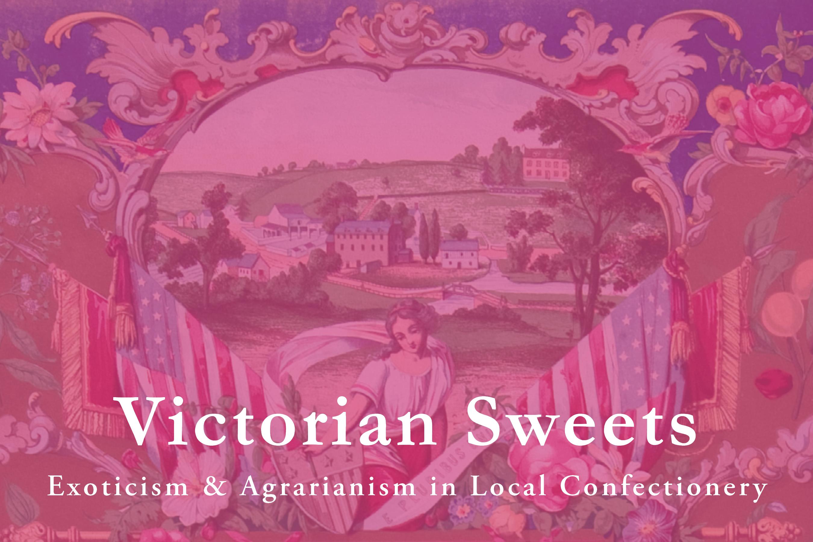 Library Company Seminar: Victorian Sweets