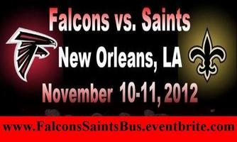 FALCONS VS SAINTS 1 DAY TURNAROUND PARTY BUS