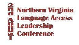 Northern VA Language Access Leadership Conference -...