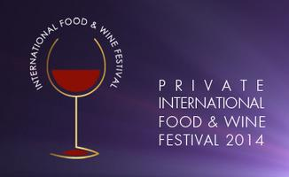 Private International Food & Wine Festival 2014