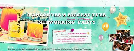 Vancouver's Biggest Ever Networking Party + Show Me...