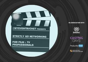 Strictly Go Networking For Film & TV Professionals...