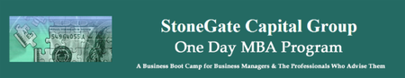 StoneGate Capital Group One Day MBA Program