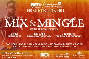 BET & IBFFN Gun Hill Exclusive Mix & Mingle Event