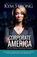 Corporate America & The African American Woman Book...