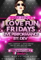 FREE *DEV Performance @ Ten Nightclub Newport Beach