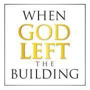 When God Left The Building-Minneapolis MN