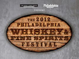 The 2012 Philadelphia Whiskey & Fine Spirits Festival