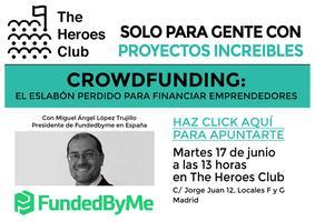 Crowdfunding: El eslabón perdido para financiar...