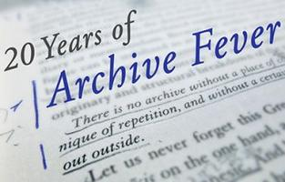 20 YEARS OF ARCHIVE FEVER: International Symposium at...