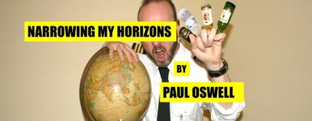 Narrowing My Horizons - A Travel-based Cabaret by Paul...