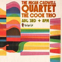 An Evening of Jazz w/ The Micah Cadwell Quartet + The...