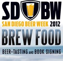 BREW FOOD -  Beer-Tasting & Book Signing - San Diego...