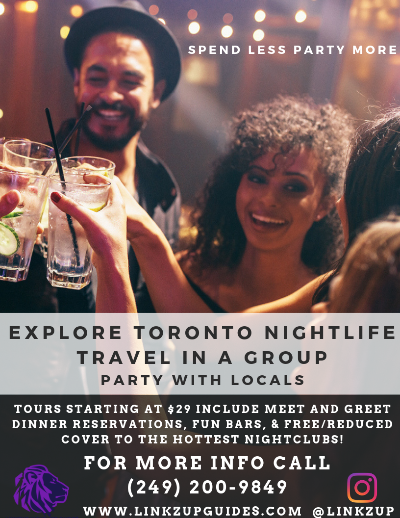 Explore Toronto Nightlife Party in a Group Meet Friendly Locals