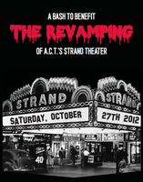 A bash to benefit THE REVAMPING of A.C.T.'s Strand...