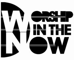 Worship in the Now Conference