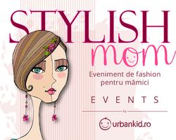 Stylish Mom #3 cu Rovena Andrei - Summer Edition