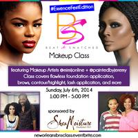 New Orleans Beat & Snatched Makeup Class w/ MiMi J....