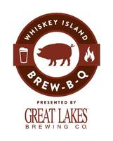 THE WHISKEY ISLAND BREW-B-Q - Presented By Great Lakes...