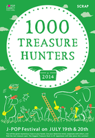 1000 TREASURE HUNTERS @ J-POP Summit Festival 2014