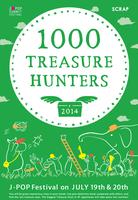 1000 TREASURE HUNTERS @ J-POP Summit Festival 2014