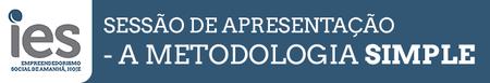 Sessão de Apresentação - a Metodologia SIMPLE
